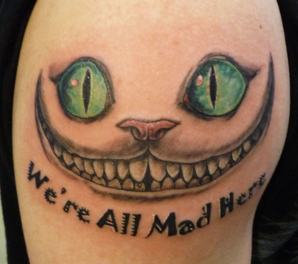 Cheshire cat tattoo we are all mad here