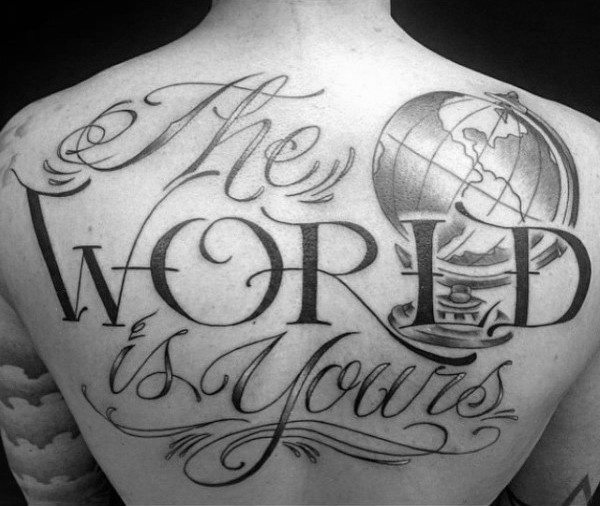 Large black ink back tattoo of large lettering with globe