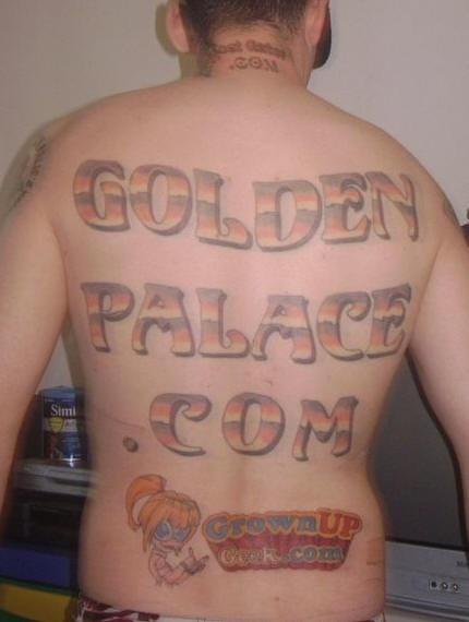 """Incredibile tatuaggio sulla schiena &quotGOLDEN PALACE.COM"""""""