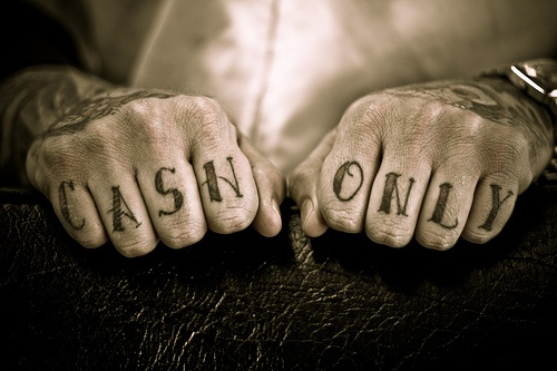 Knuckle tattoo, cash only, black big letters