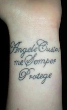 Angele custos me semper protege wrist tattoo