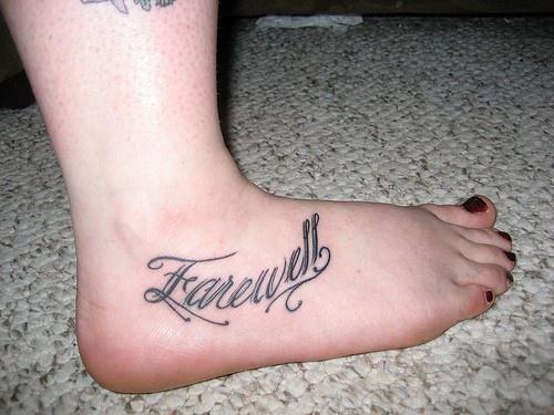 Tattoo Von Schön Geschriebenem Farewell Auf Dem Fuß Tattooimagesbiz