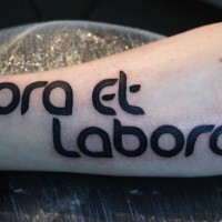 Harsh ora et labora quote tattoo for men on arm