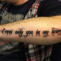 Romantic lovely quote tattoo for men on arm