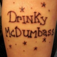 Drinky mcdumbass tattoo