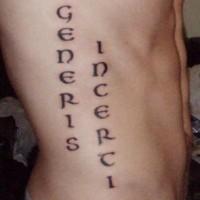 Generis incerci tattoo on side