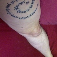 Leg tattoo,long text, love what your own animal loves