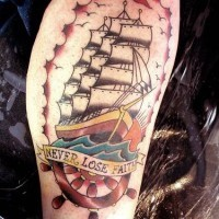 Colored traditional tattoo with big ship and inscription never lose faith