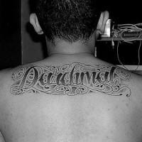 On upper back daichmal designed tattoo inscription