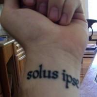 Solus ipse latin tattoo on wrist