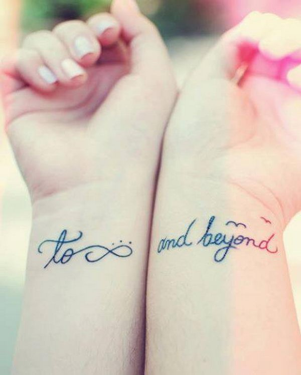 To infinity and beyond friendship quote tattoos on wrists